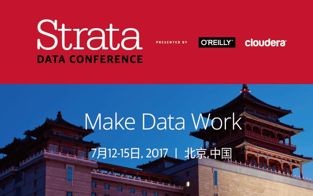 Strata Data Conference 北京2017